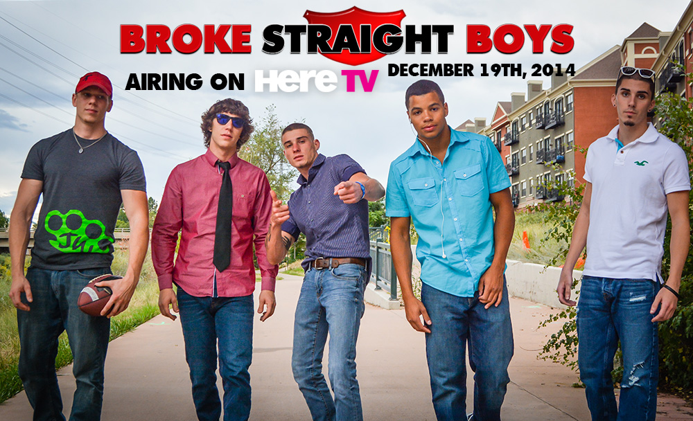 Broke Straight Boys reality series - December 19, 2014